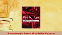 PDF  Shakespeares Bawdy Routledge Classics Free Books