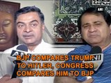 BJP compares Trump to Hitler, Congress compares him to BJP