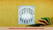 Read  Making the European Monetary Union Ebook Free