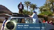 Maroc 2016 - Jour 6 - Zagora - désert Chegaga Part. 1 sur 2