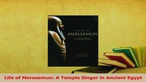Read  Life of Meresamun A Temple Singer in Ancient Egypt Ebook Free