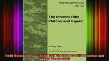 READ FREE FULL EBOOK DOWNLOAD  Field Manual FM 3218 FM 78 The Infantry Rifle Platoon and Squad  March 2007 Full EBook