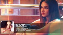 KI KARA Full Song _ ONE NIGHT STAND _ Sunny Leone, Tanuj Virwani _ Shipra Goyal