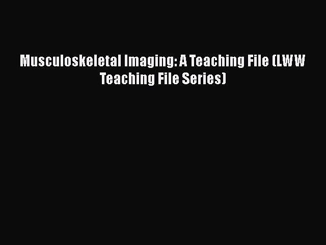 A Teaching File, Third edition