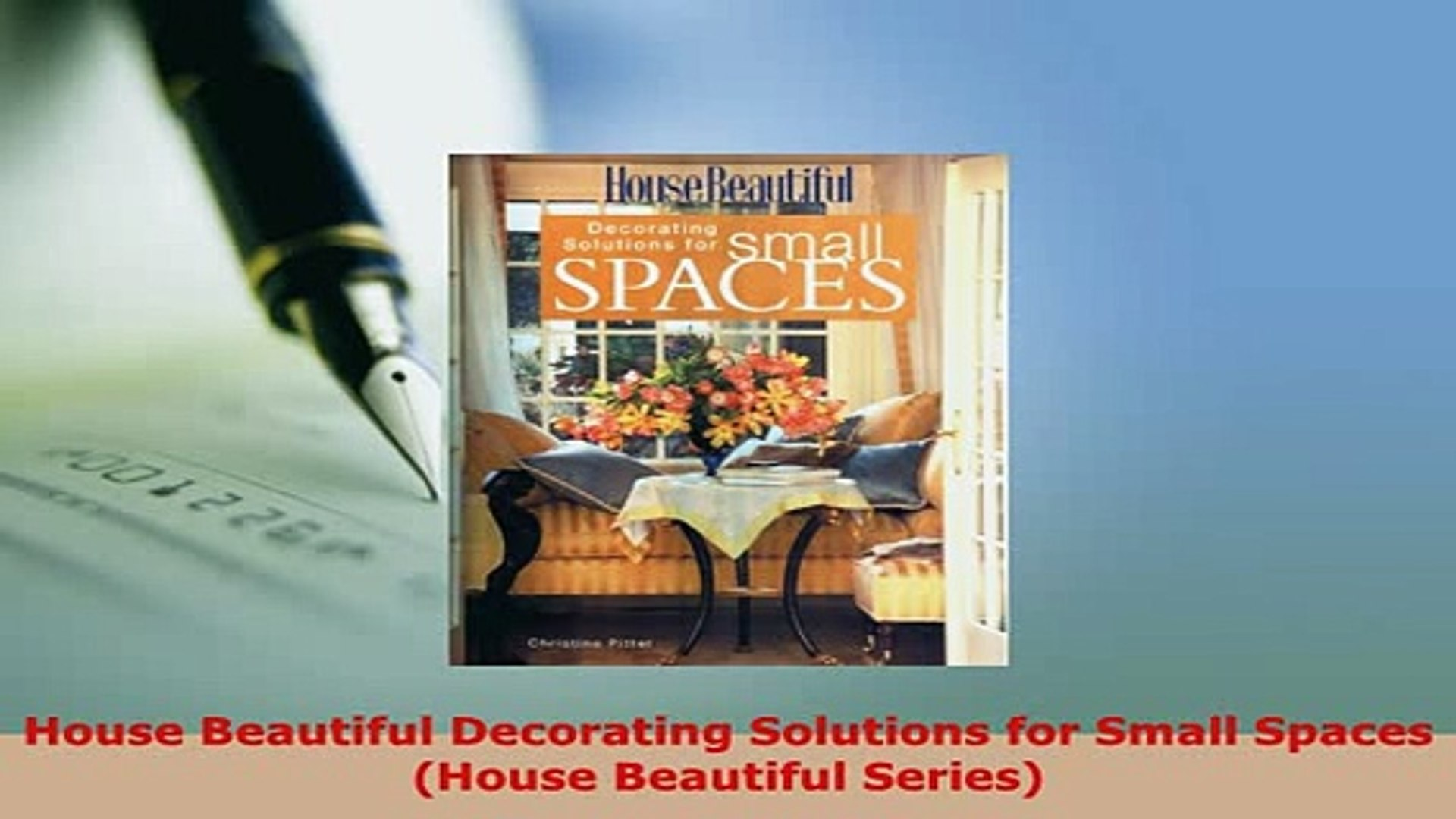 Download  House Beautiful Decorating Solutions for Small Spaces House Beautiful Series Read Full Ebo