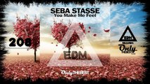 SEBA STASSE - YOU MAKE ME FEEL [EP] #208 EDM electronic dance music records 2015
