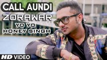 Call Aundi HD Video Song Zorawar 2016 Yo Yo Honey Singh   Latest Punjabi Songs