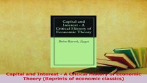 PDF  Capital and Interest  A Critical History of Economic Theory Reprints of economic PDF Full Ebook