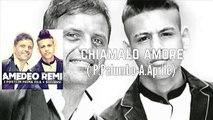 Amedeo Remi - chiamalo amore ft Gianni Remi