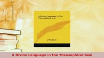 PDF  A Divine Language in the Theosophical Seal  EBook