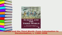 Read  Europe and the Third World From Colonisation to Decolonisation c 15001998 Ebook Free