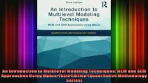 READ book  An Introduction to Multilevel Modeling Techniques MLM and SEM Approaches Using Mplus Free Online