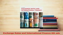 Read  Exchange Rates and International Finance 6th edn Ebook Free