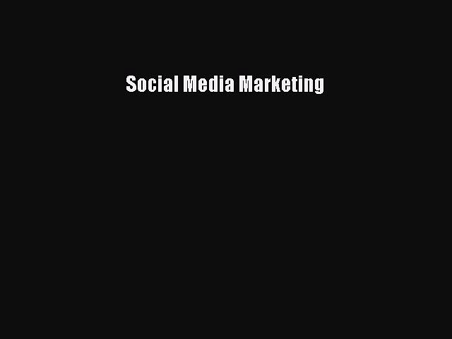 Read Social Media Marketing Ebook Free