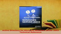 PDF  Active Directory for Microsoft Windows Server 2003 Technical Reference Read Full Ebook