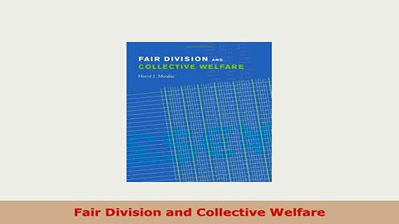 Download  Fair Division and Collective Welfare PDF Online