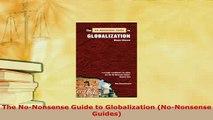 PDF  The NoNonsense Guide to Globalization NoNonsense Guides Download Full Ebook