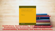 PDF  Institutions Sustainability and Natural Resources Institutions for Sustainable Forest Download Full Ebook