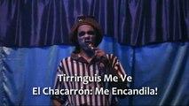 Chacarrón y Tirringuis Me Ve!!!!