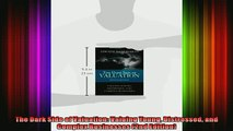 Full Free PDF Downlaod  The Dark Side of Valuation Valuing Young Distressed and Complex Businesses 2nd Edition Full EBook
