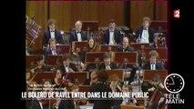 Musiques - Le Boléro de Ravel entre dans le domaine public - 2016/04/25