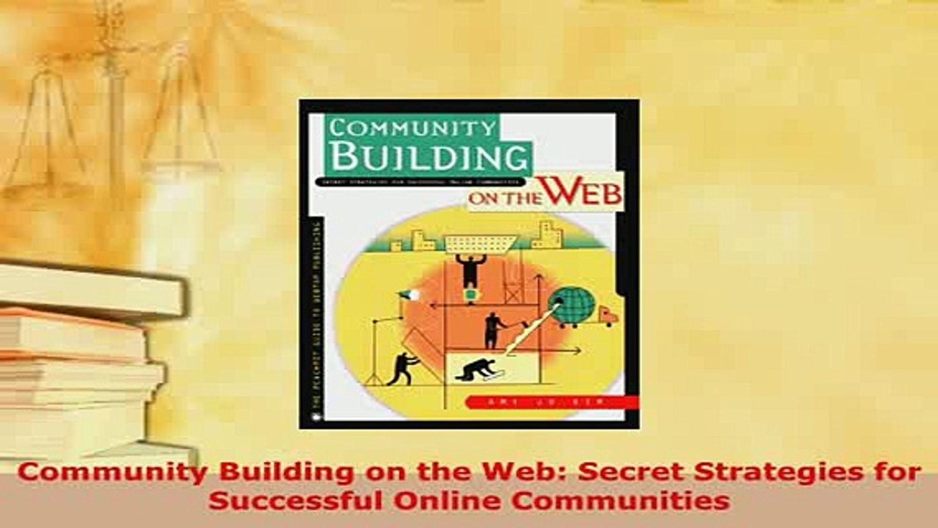 PDF Community Building on the Web Secret Strategies for Successful Online  Communities EBook