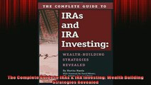 READ book  The Complete Guide to IRAs  IRA Investing Wealth Building Strategies Revealed READ ONLINE