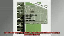 READ book  Becoming Your Own Banker The Infinite Banking Concept Second Edition  FREE BOOOK ONLINE