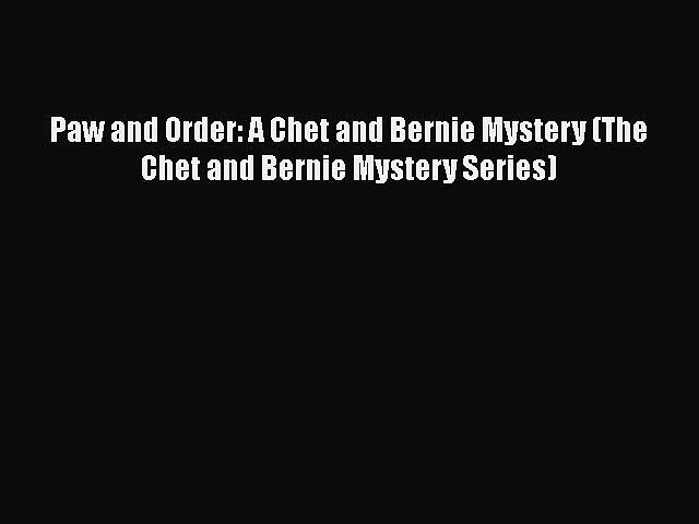 [Read Book] Paw and Order: A Chet and Bernie Mystery (The Chet and Bernie Mystery Series) | Godialy.com