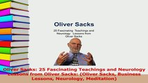 PDF  Oliver Sacks 25 Fascinating Teachings and Neurology Lessons from Oliver Sacks Oliver Download Online