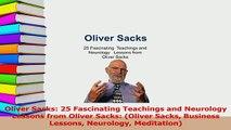 PDF  Oliver Sacks 25 Fascinating Teachings and Neurology Lessons from Oliver Sacks Oliver Download Online