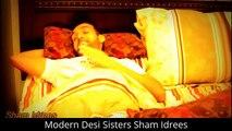 Modern Desi Sisters Sham Idrees Funny Clips Urdu Videos Must Watch Video