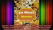 FREE DOWNLOAD  Biscuits  50 Delicious of Biscuits Recipes Biscuits Southern Biscuits Southern Biscuits READ ONLINE