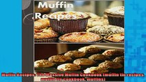 READ book  Muffin Recipes The Massive Muffin Cookbook muffin tin recipes muffin tin cookbook  FREE BOOOK ONLINE