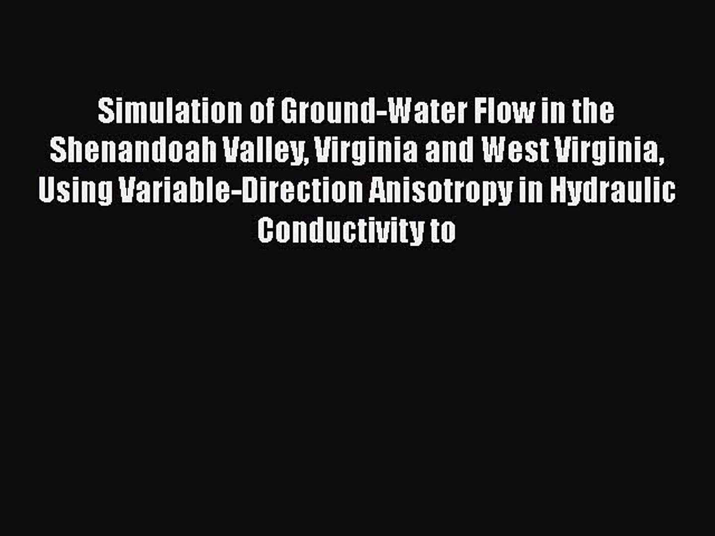 [Read Book] Simulation of Ground-Water Flow in the Shenandoah Valley Virginia and West Virginia