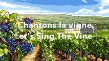 Sidney - Chantons la vigne (Let's Sing The Vine)