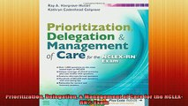 DOWNLOAD FREE Ebooks  Prioritization Delegation  Management of Care for the NCLEXRN Exam Full EBook
