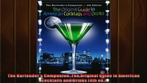 Free PDF Downlaod  The Bartenders Companion The Original Guide to American Cocktails and Drinks 4th ed  FREE BOOOK ONLINE