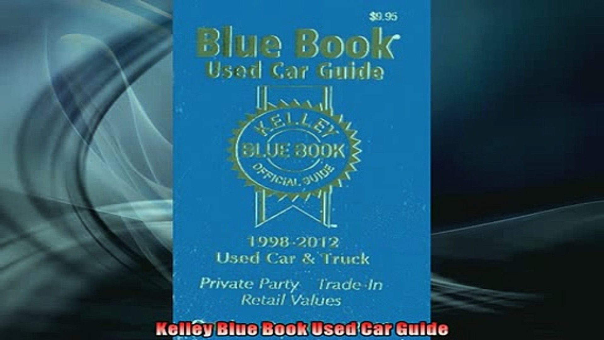 Free Pdf Kelley Blue Book Used Car Guide Download Online Video Dailymotion
