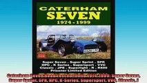 READ book  Caterham Seven Road Test Portfolio 19741999 Super Seven Super Sprint SPR HPC KSeries  BOOK ONLINE