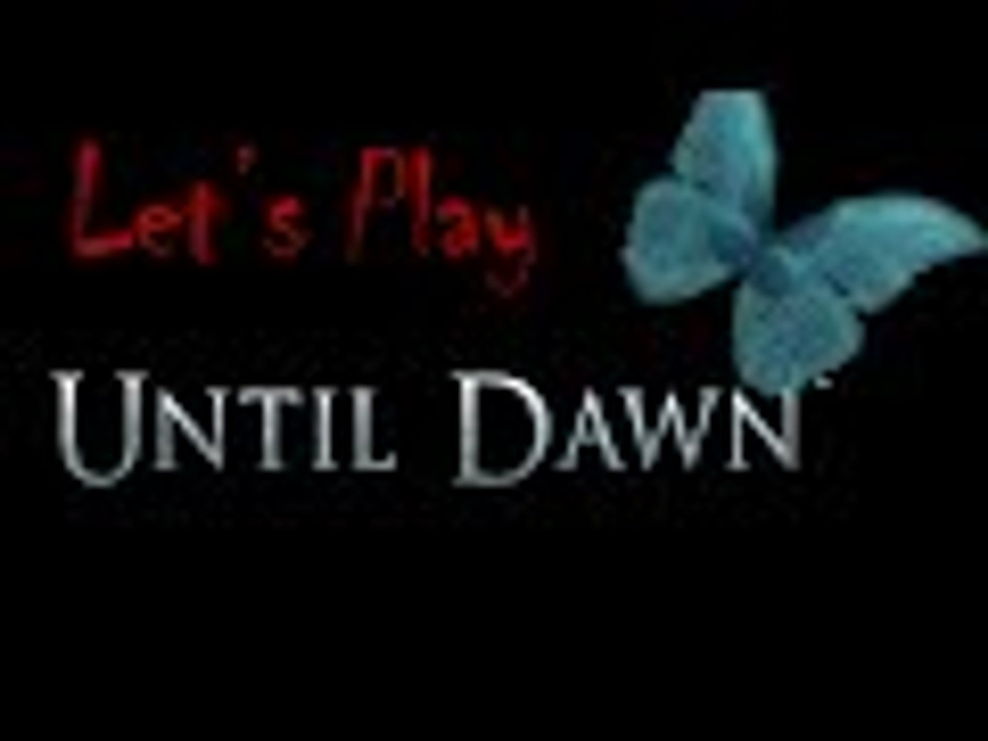 Let's Play Until Dawn Part 10
