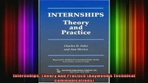 READ book  Internships Theory And Practice Baywoods Technical Communications Full Free