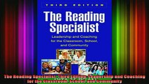 DOWNLOAD FREE Ebooks  The Reading Specialist Third Edition Leadership and Coaching for the Classroom School and Full Free