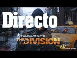 The Division Directo descubre The division con nosotros gameplay español