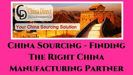 China Sourcing Agents - China Manufacturer