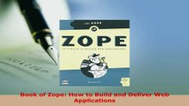 PDF  Book of Zope How to Build and Deliver Web Applications Free Books