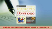 Download  Building Intranets With Lotus Notes  Domino 50  Read Online