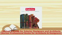 PDF  Fabrics A Guide for Interior Designers and Architects Norton Professional Books for PDF Book Free