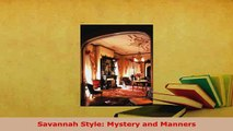 PDF  Savannah Style Mystery and Manners PDF Book Free