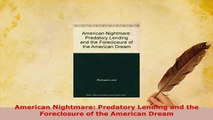 Download  American Nightmare Predatory Lending and the Foreclosure of the American Dream PDF Book Free